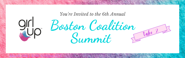 6th Annual Girl Up Boston Coalition Summit Registration